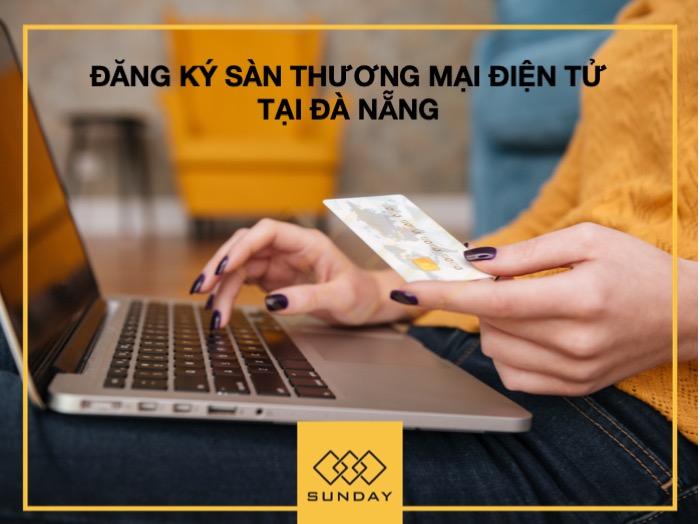 Đăng ký Sàn thương mại điện tử tại Đà Nẵng