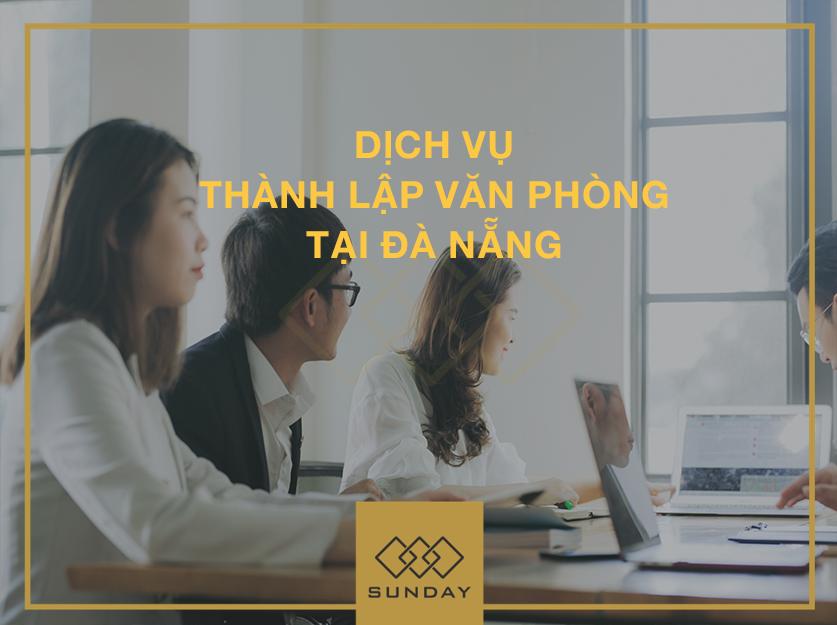 Dịch vụ thành lập văn phòng tại Đà Nẵng - Sunday Corp