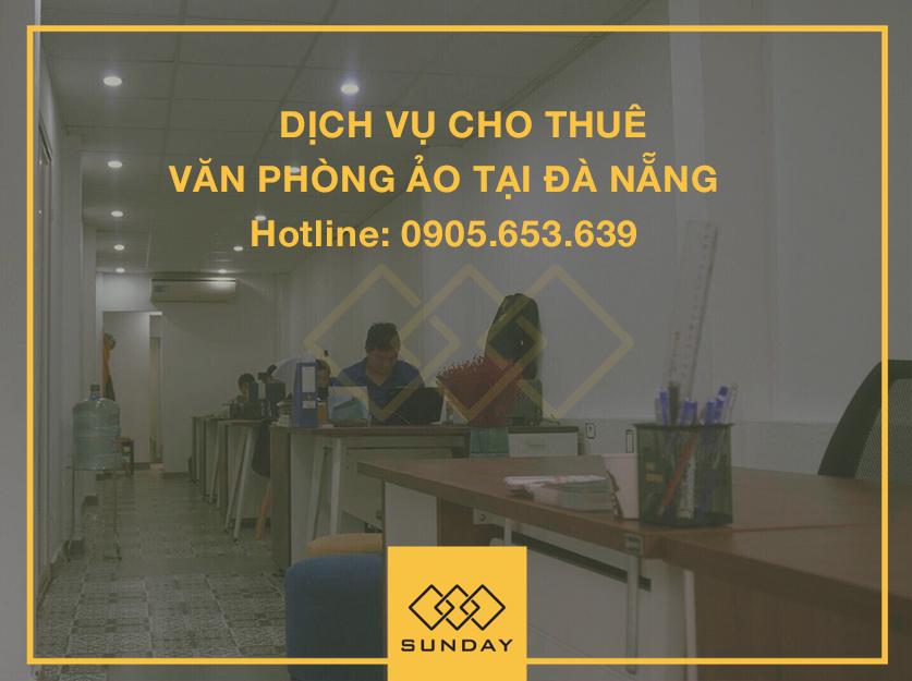 Dịch vụ cho thuê văn phòng ảo tại Đà Nẵng - Hotline: 0905.653.639