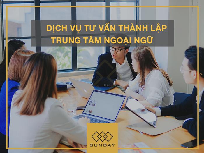 Dịch vụ tư vấn thành lập trung tâm ngoại ngữ 3 - Sunday Corp