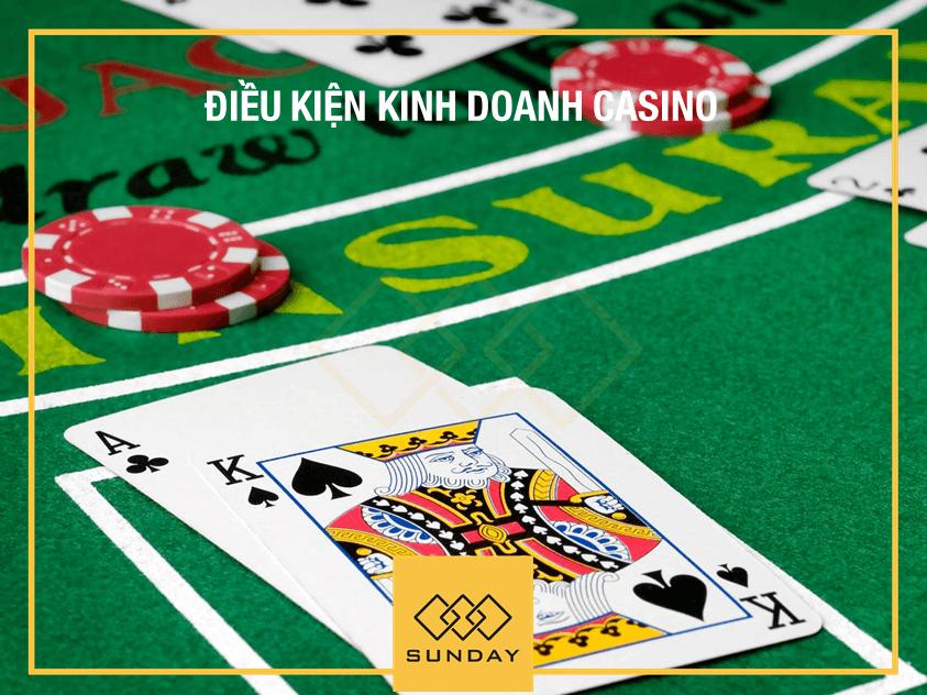 Điều kiện kinh doanh Casino