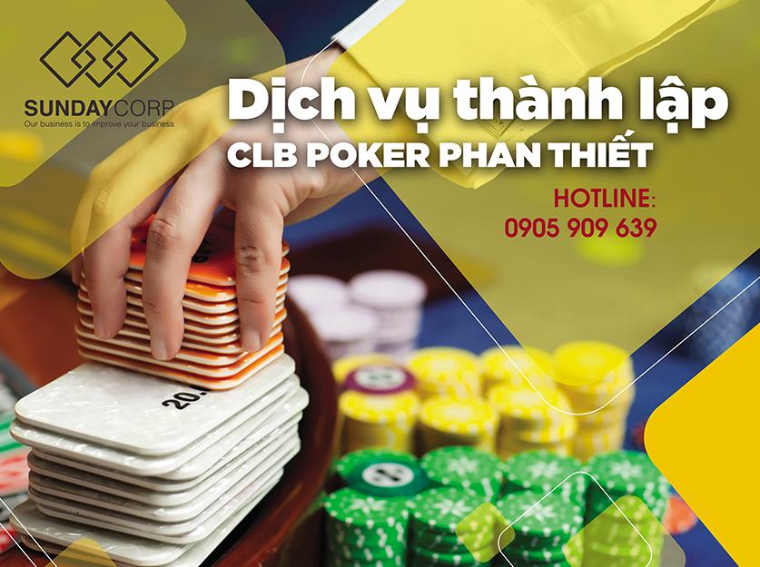 Dịch vụ thành lập CLB Poker Phan Thiết - Sunday Corp