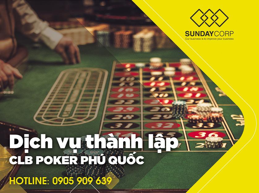 Thành lập câu lạc bộ Poker Phú Quốc