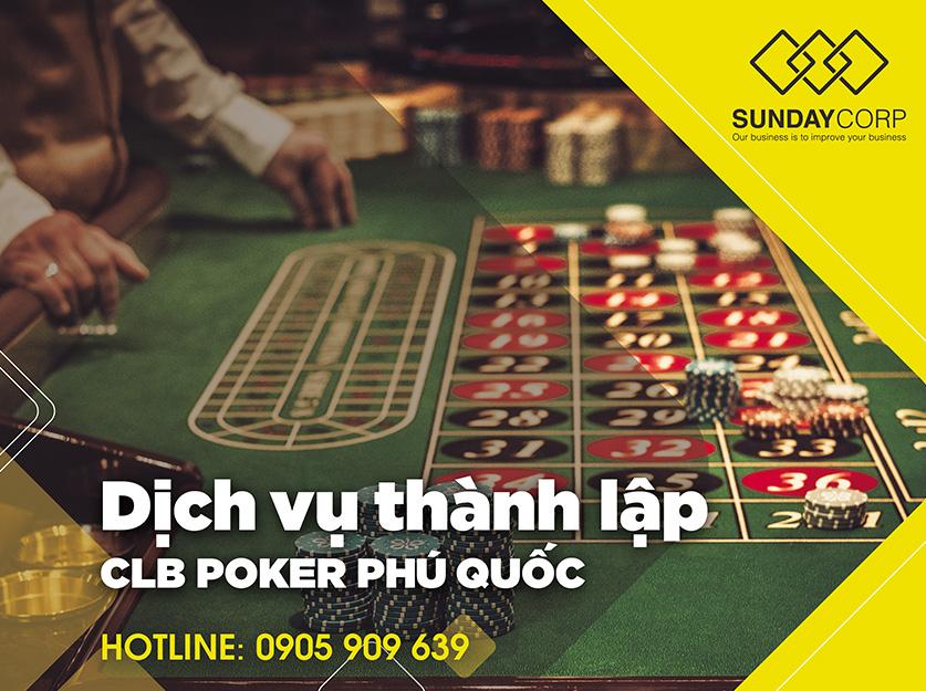 Dịch vụ thành lập câu lạc bộ Poker -Sunday Corp