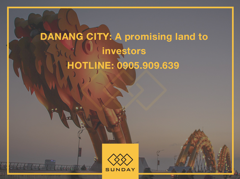 Da Nang City: A promising land to investors
