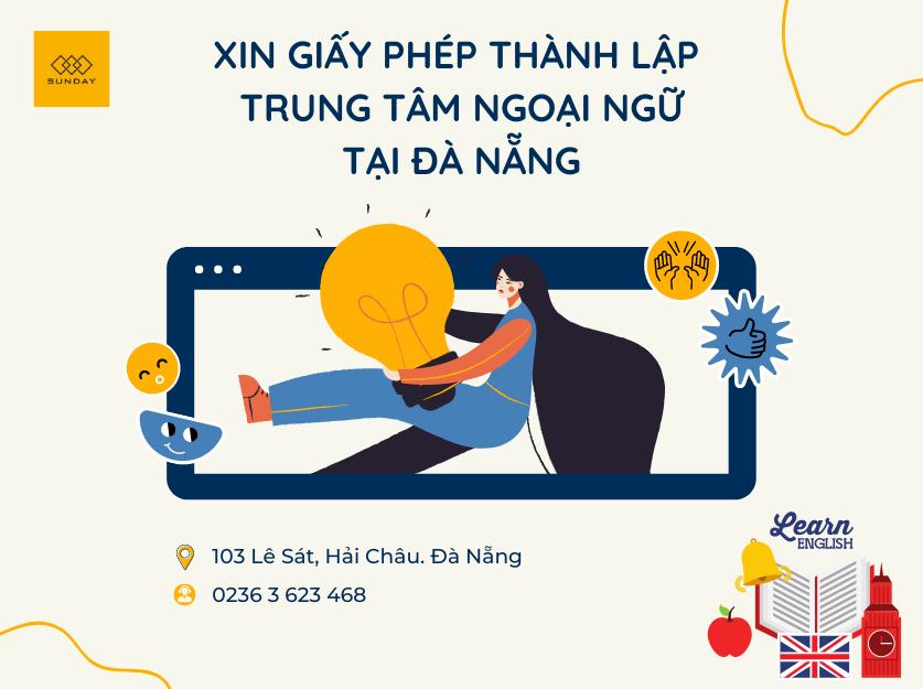 dịch vụ xin giấy phép thành lập trung tâm ngoại ngữ tại Đà Nẵng